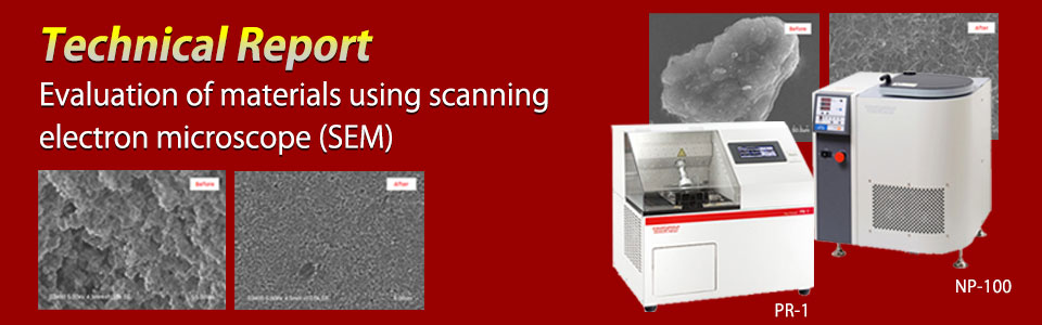 Evaluation of materials using scanning electron microscope (SEM)