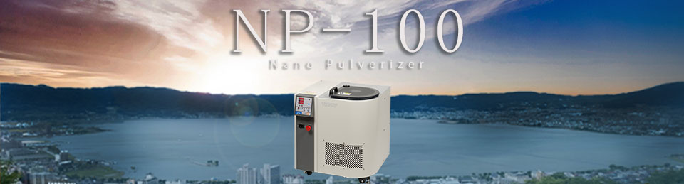 Background of Development of Nano Pulverizer NP-100 that Realizes Nano Pulverization in a Short Time