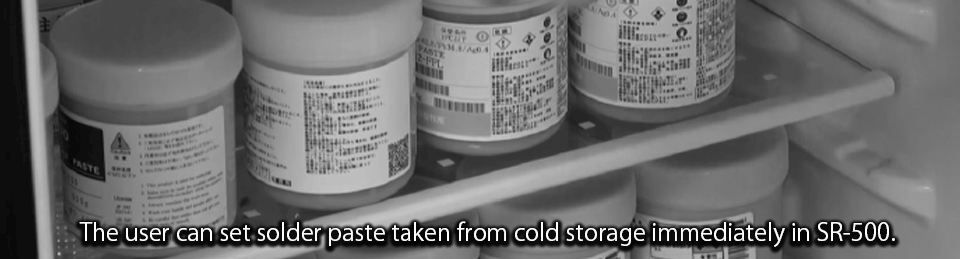 solder paste in the cold storage