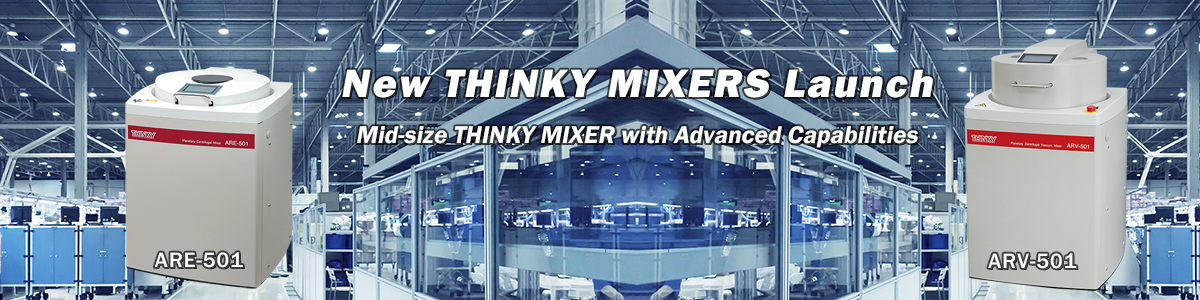 New THINKY MIXERS Launch